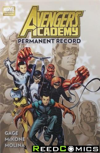 Avengers Academy Volume 1 Permanent Record Hardcover