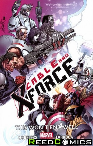 Cable and X-Force Volume 3 This Wont End Well Graphic Novel