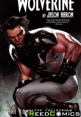 Wolverine by Aaron Complete Collection Volume 1 Graphic Novel