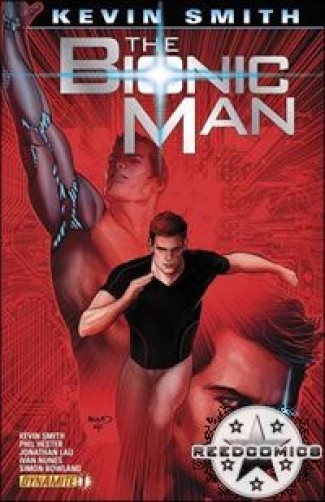 Bionic Man by Kevin Smith #1 (1:10 Incentive)