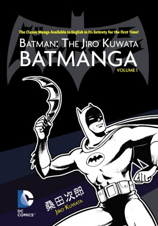 BATMAN THE JIRO KUWATA BATMANGA VOLUME 1 GRAPHIC NOVEL