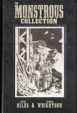 MONSTROUS COLLECTION STEVE NILES AND BERNIE WRIGHTSON GRAPHIC NOVEL