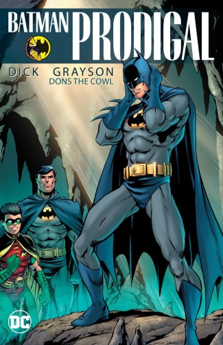 BATMAN PRODIGAL DICK GRAYSON DONS THE COWL GRAPHIC NOVEL (NEW EDITION)