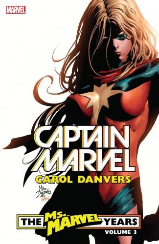 CAPTAIN MARVEL CAROL DANVERS VOLUME 3 MS MARVEL YEARS GRAPHIC NOVEL