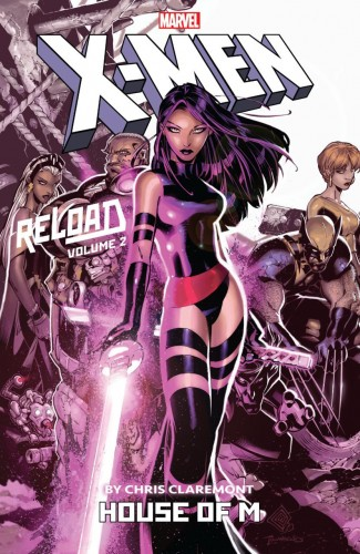 X-MEN RELOAD BY CHRIS CLAREMONT VOLUME 2 HOUSE OF M GRAPHIC NOVEL