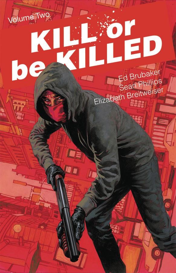 KILL OR BE KILLED VOLUME 2 GRAPHIC NOVEL