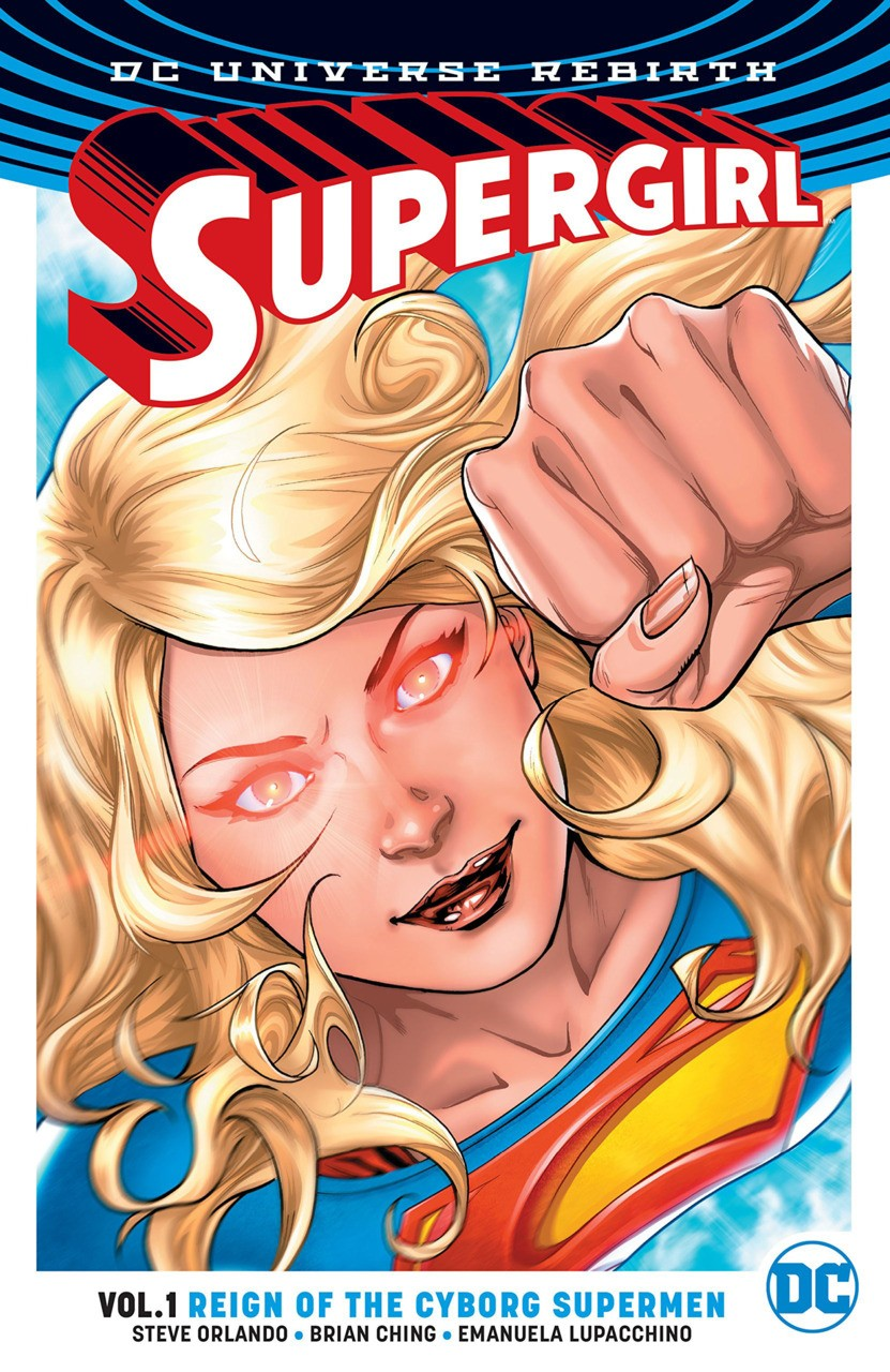 SUPERGIRL VOLUME 1 REIGN OF THE CYBORG SUPERMEN GRAPHIC NOVEL