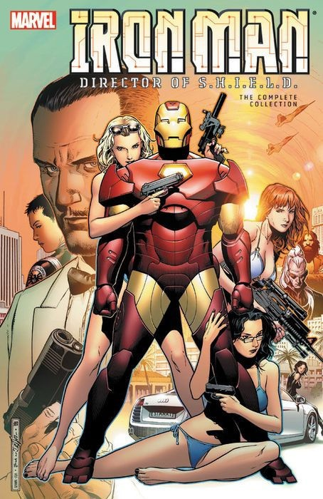 IRON MAN DIRECTOR OF SHIELD COMPLETE COLLECTION GRAPHIC NOVEL