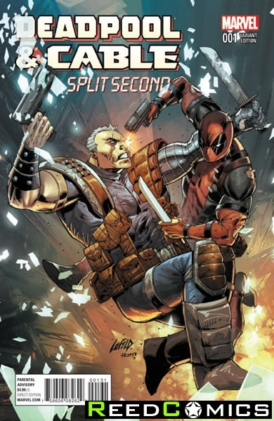 Deadpool and Cable Split Second #1 (1 in 25 Liefeld Incentive Variant Cover)
