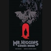 MR HIGGINS COMES HOME HARDCOVER