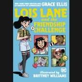 LOIS LANE AND THE FRIENDSHIP CHALLENGE GRAPHIC NOVEL