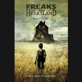 FREAKS OF THE HEARTLAND GRAPHIC NOVEL (2ND EDITION)
