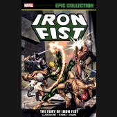 IRON FIST EPIC COLLECTION THE FURY OF IRON FIST GRAPHIC NOVEL