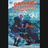 GOTHAM ACADEMY SECOND SEMESTER VOLUME 1 GRAPHIC NOVEL