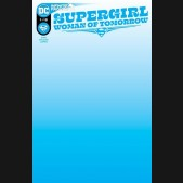 SUPERGIRL WOMAN OF TOMORROW #1 BLANK VARIANT