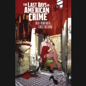 LAST DAYS OF AMERICAN CRIME GRAPHIC NOVEL