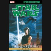 STAR WARS LEGENDS EPIC COLLECTION NEW REPUBLIC VOLUME 4 GRAPHIC NOVEL