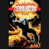 DEATHSTROKE THE TERMINATOR VOLUME 3 NUCLEAR WINTER GRAPHIC NOVEL