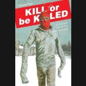 KILL OR BE KILLED VOLUME 4 GRAPHIC NOVEL