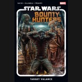STAR WARS BOUNTY HUNTERS VOLUME 2 TARGET VALANCE GRAPHIC NOVEL