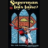 SUPERMAN AND LOIS LANE THE 25TH WEDDING ANNIVERSARY DELUXE EDITION HARDCOVER