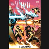 NEW MUTANTS BY ZEB WELLS COMPLETE COLLECTION GRAPHIC NOVEL