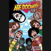 BILL AND TED ARE DOOMED GRAPHIC NOVEL