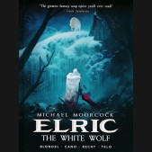 MOORCOCK ELRIC VOLUME 3 WHITE WOLF HARDCOVER