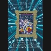 MARVEL MASTERWORKS DAZZLER VOLUME 1 DM VARIANT #288 EDITION HARDCOVER