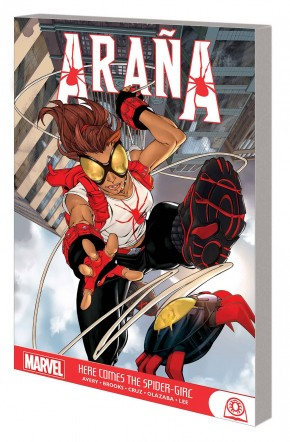 ARANA HERE COMES THE SPIDER-GIRL GRAPHIC NOVEL