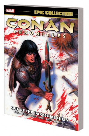 CONAN CHRONICLES EPIC COLLECTION OUT OF THE DARKSOME HILLS GRAPHIC NOVEL