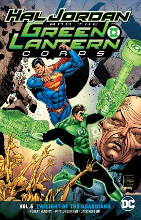 HAL JORDAN AND THE GREEN LANTERN CORPS VOLUME 5 TWILIGHT OF THE GUARDIANS GRAPHIC NOVEL