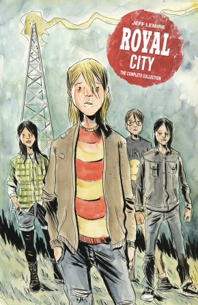 ROYAL CITY VOLUME 1 THE COMPLETE COLLECTION HARDCOVER