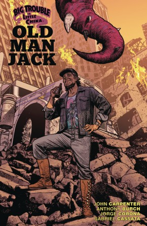 BIG TROUBLE IN LITTLE CHINA OLD MAN JACK VOLUME 3 GRAPHIC NOVEL