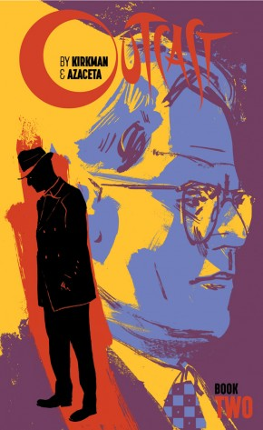 OUTCAST BY KIRKMAN AND AZACETA BOOK 2 HARDCOVER