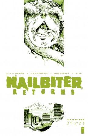 NAILBITER VOLUME 8 NAILBITER RETURNS GRAPHIC NOVEL