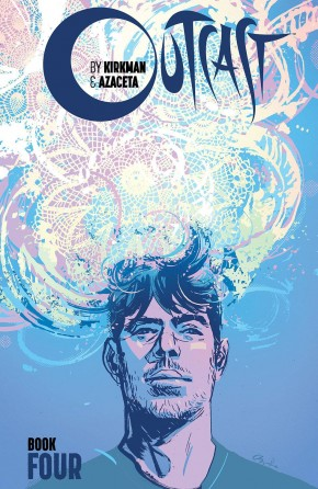 OUTCAST BY KIRKMAN AND AZACETA BOOK 4 HARDCOVER