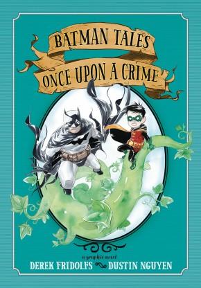 BATMAN TALES ONCE UPON A CRIME GRAPHIC NOVEL