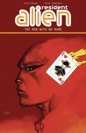 RESIDENT ALIEN VOLUME 4 THE MAN WITH NO NAME GRAPHIC NOVEL