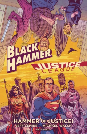 BLACK HAMMER JUSTICE LEAGUE HAMMER OF JUSTICE HARDCOVER