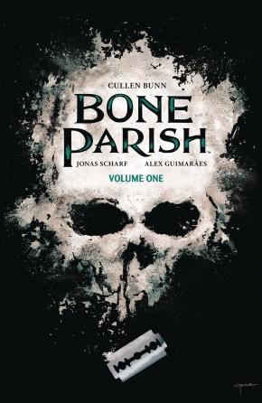 BONE PARISH VOLUME 1 GRAPHIC NOVEL