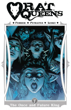 RAT QUEENS VOLUME 7 THE ONCE AND FUTURE KING GRAPHIC NOVEL