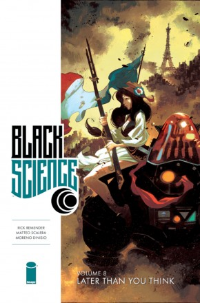 BLACK SCIENCE VOLUME 8 LATER THAN YOU THINK GRAPHIC NOVEL