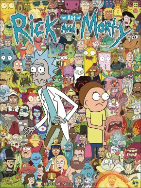ART OF RICK AND MORTY HARDCOVER