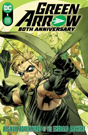 GREEN ARROW 80TH ANNIVERSARY 100 PAGE SUPER SPECTACULAR #1