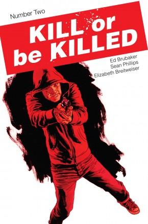 KILL OR BE KILLED #2 3RD PRINTING