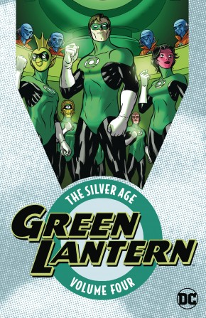 GREEN LANTERN THE SILVER AGE VOLUME 4 GRAPHIC NOVEL