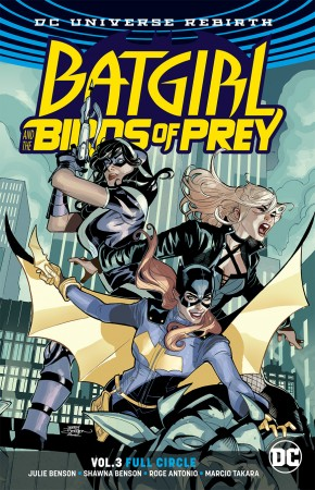 BATGIRL AND THE BIRDS OF PREY  VOLUME 3 FULL CIRCLE GRAPHIC NOVEL
