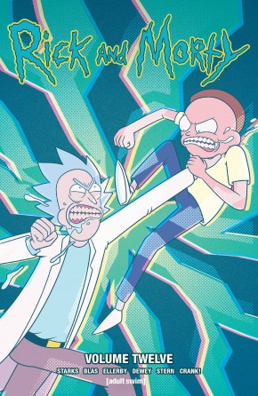 RICK AND MORTY VOLUME 12 GRAPHIC NOVEL