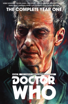 DOCTOR WHO THE TWELFTH DOCTOR THE COMPLETE EDITION YEAR ONE HARDCOVER